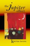 The Jupiter Effect