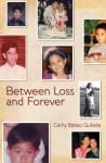 between loss and forever