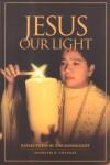jesus our light