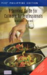 A survival Guide culinary art professionals