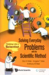 Solving everyday problems with scientific method
