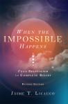 when impossible happens