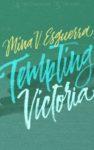 Tempting Victoria