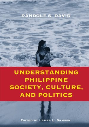 Understanding Philippine Society, Culture, and Politics ...
