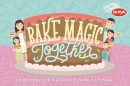 Bake Magic Together