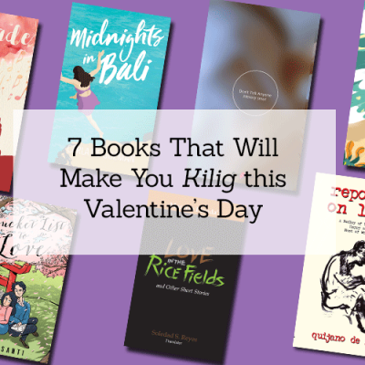 "7 Books That Will Make You ""Kilig"" This Valentine's Day"